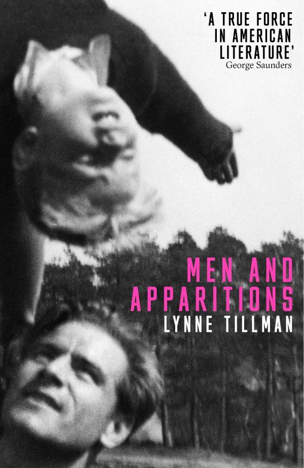 Lynne Tillman, Men and Apparitions, 2020. Courtesy: Peninsula Press