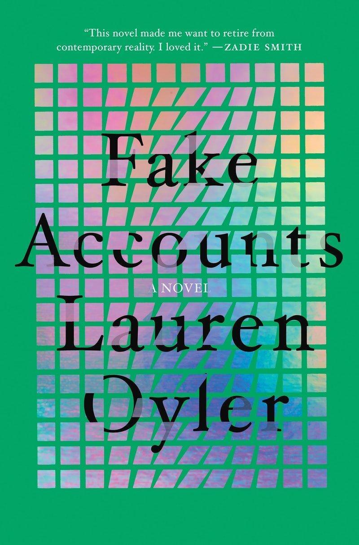 Lauren Oyler, Fake Accounts, 2021