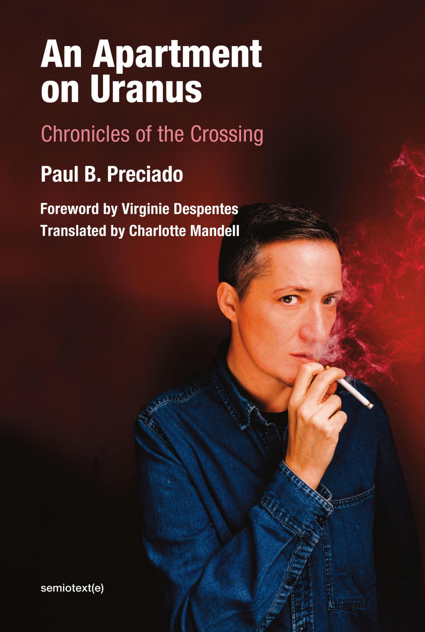 Paul B. Preciado, An Apartment on Uranus, book cover, 2020