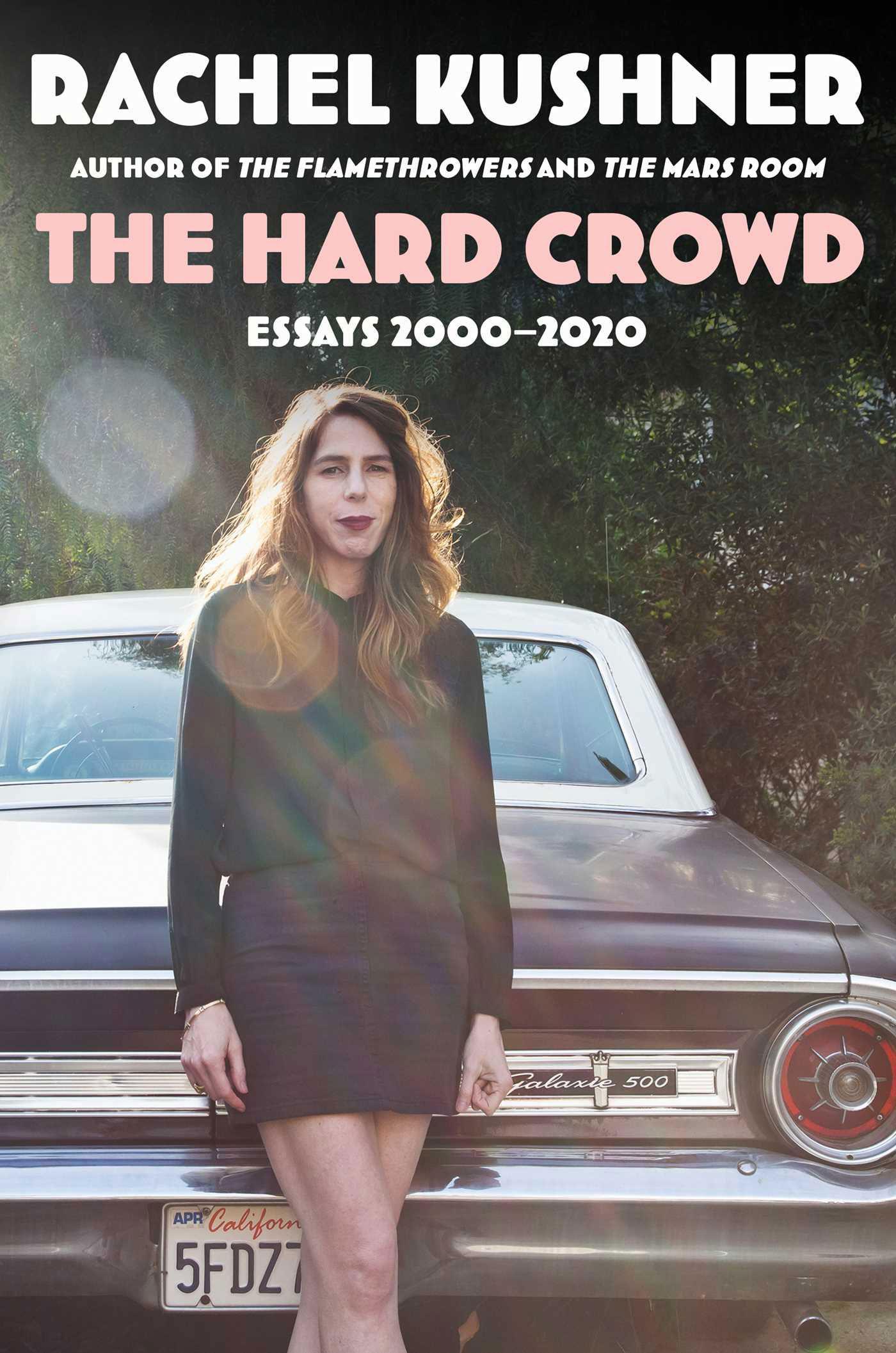 Rachel Kushner, The Hard Crowd, book cover